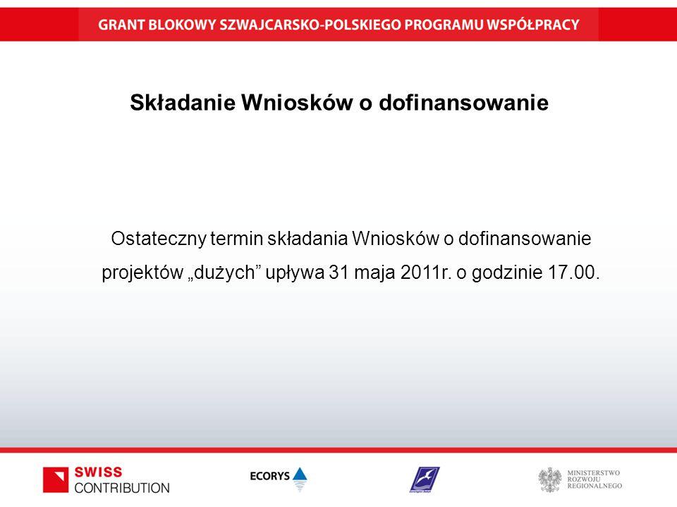 """Składanie Wniosków o dofinansowanie Ostateczny termin składania Wniosków o dofinansowanie projektów """"dużych upływa 31 maja 2011r."""