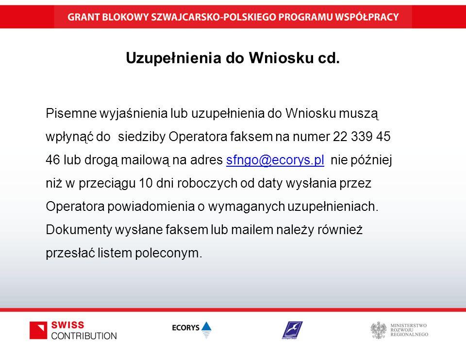 Uzupełnienia do Wniosku cd.