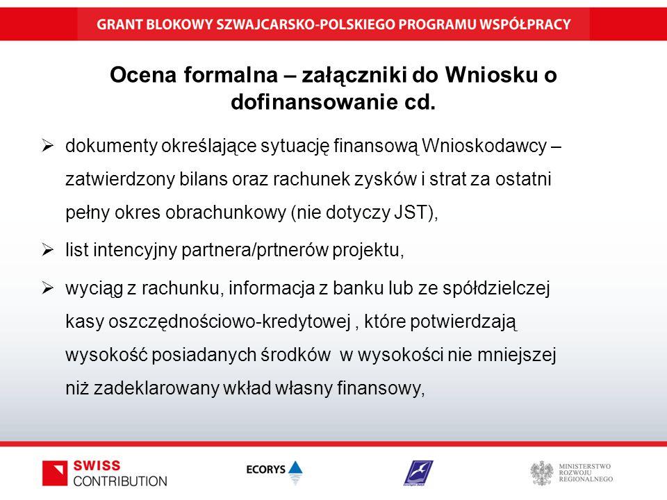 Ocena formalna – załączniki do Wniosku o dofinansowanie cd.
