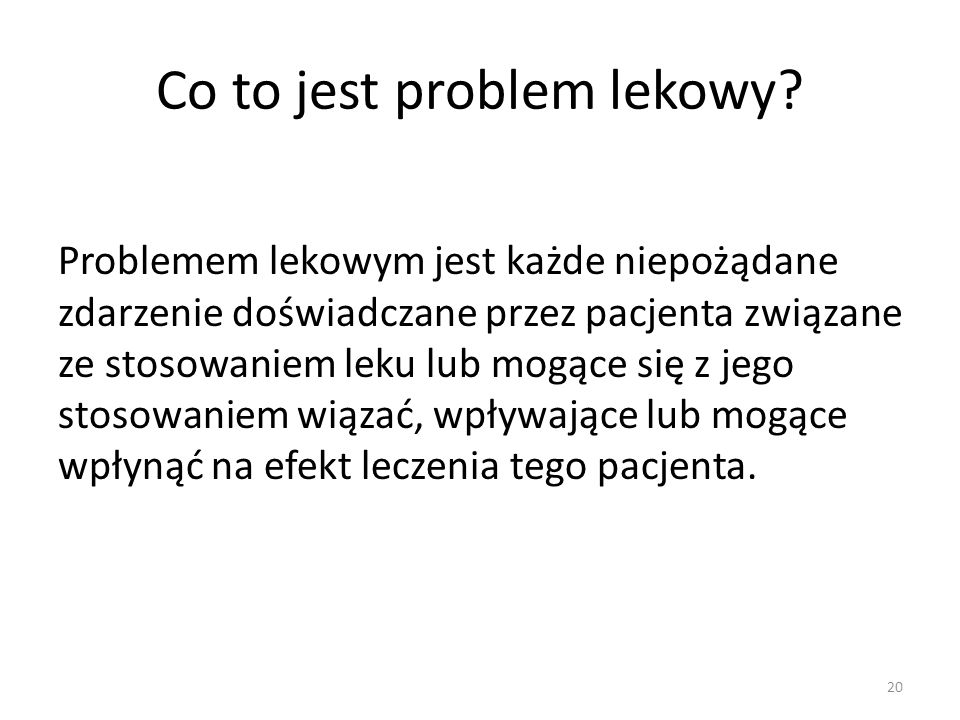Co to jest problem lekowy.