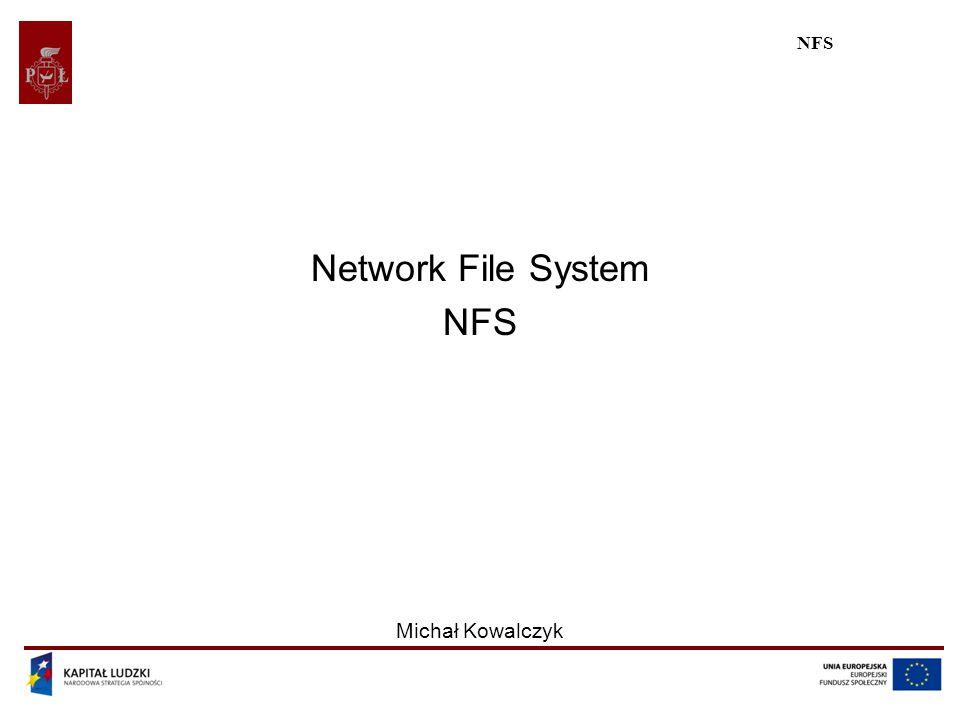 NFS Projekt współfinansowany przez Unię Europejską w ramach Europejskiego Funduszu Społecznego 22 Przykładowa implementacja (II) Konfiguracja udostępnianych udziałów jest przechowywana w pliku /etc/exports, więc należy tam umieścić odpowiednie wpisy: /exports 192.168.0.0/24(rw,no_subtree_check) Powyższy wpis powoduje, że udział /exports będzie dostępny dla wszystkich łączących się z sieci 192.168.0.0/24 w trybie odczytu i zapisu.