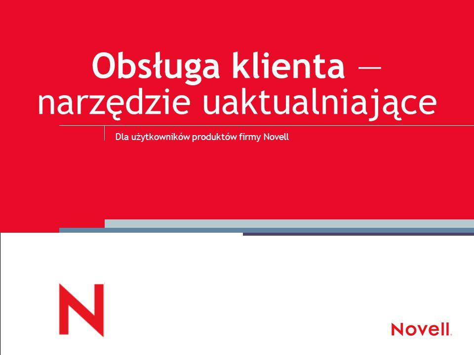 © November 18, 2014 Novell Inc, Confidential & Proprietary 2 Logowanie do portalu Customer Care (Obsługa klienta)… 1.Używając przeglądarki internetowej (np.
