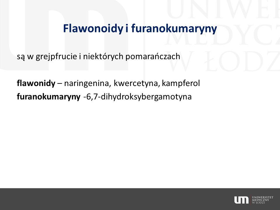 Flawonoidy i furanokumaryny są w grejpfrucie i niektórych pomarańczach flawonidy – naringenina, kwercetyna, kampferol furanokumaryny -6,7-dihydroksybe