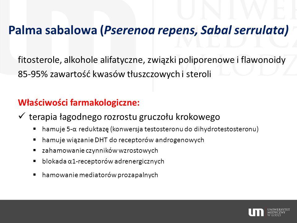 Palma sabalowa (Pserenoa repens, Sabal serrulata) fitosterole, alkohole alifatyczne, związki poliporenowe i flawonoidy 85-95% zawartość kwasów tłuszcz