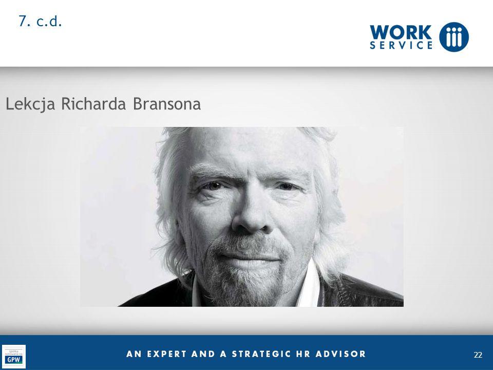 22 7. c.d. Lekcja Richarda Bransona
