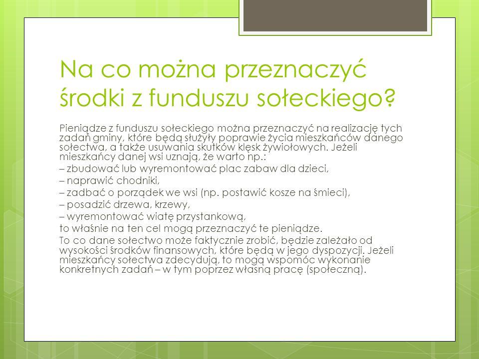 Na co można przeznaczyć środki z funduszu sołeckiego.