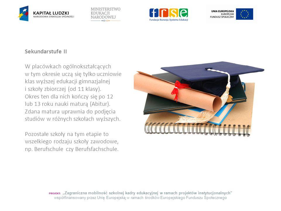 """PROJEKT: """"Zagraniczna mobilność szkolnej kadry edukacyjnej w ramach projektów instytucjonalnych"""" współfinansowany przez Unię Europejską w ramach środk"""