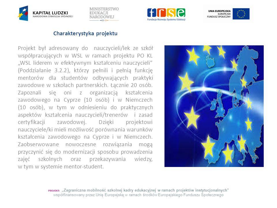 """PROJEKT: """"Zagraniczna mobilność szkolnej kadry edukacyjnej w ramach projektów instytucjonalnych współfinansowany przez Unię Europejską w ramach środków Europejskiego Funduszu Społecznego Cel główny i cele szczegółowe projektu Celem głównym projektu było wspieranie zawodowej i edukacyjnej mobilności oraz wzrost kwalifikacji poprzez realizację celów szczegółowych: 1) rozszerzenie wiedzy o tematyce e-learningowej w pracy nauczyciela/mentora, 2) skonfrontowanie posiadanej wiedzy i doświadczeń zawodowych z realiami kształcenia w kraju zachodnioeuropejskim (na Cyprze i w Niemczech), 3) propagowanie dobrych praktyk i innowacyjnych rozwiązań, 4) wzbogacenie umiejętności językowych uczestników/czek, 5) implementacja poznanych rozwiązań."""