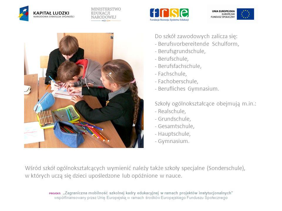 """PROJEKT: """"Zagraniczna mobilność szkolnej kadry edukacyjnej w ramach projektów instytucjonalnych współfinansowany przez Unię Europejską w ramach środków Europejskiego Funduszu Społecznego Szkoły, które nie znajdują się pod opieką państwa to szkoły prywatne (Privatschulen)."""