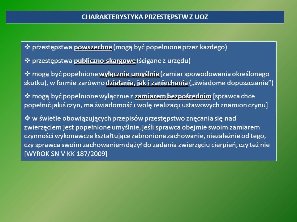 CHARAKTERYSTYKA PRZESTĘPSTW Z UOZ powszechne  przestępstwa powszechne (mogą być popełnione przez każdego) publiczno-skargowe  przestępstwa publiczno