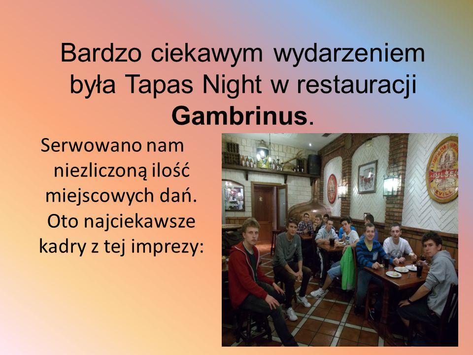 Bardzo ciekawym wydarzeniem była Tapas Night w restauracji Gambrinus. Serwowano nam niezliczoną ilość miejscowych dań. Oto najciekawsze kadry z tej im