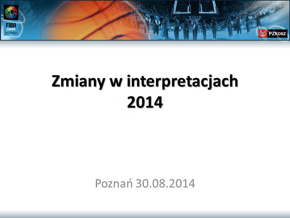 Zmiany w interpretacjach 2014 Poznań 30.08.2014