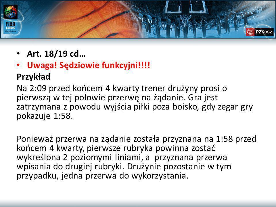 Art. 18/19 cd… Uwaga. Sędziowie funkcyjni!!!.