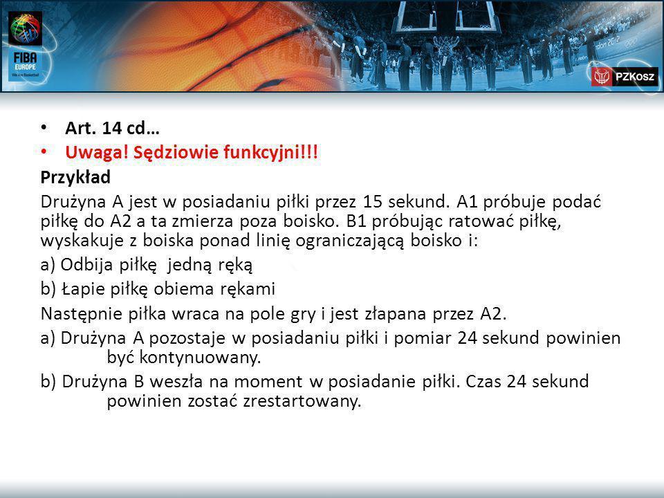 Art. 14 cd… Uwaga. Sędziowie funkcyjni!!.