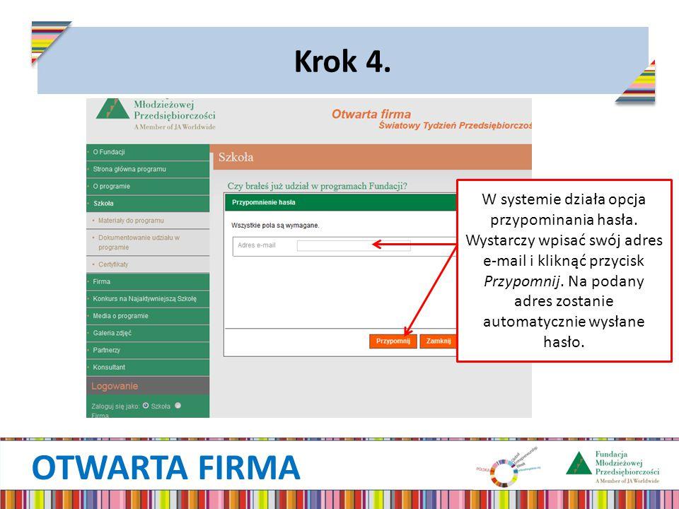 OTWARTA FIRMA Krok 4. W systemie działa opcja przypominania hasła.