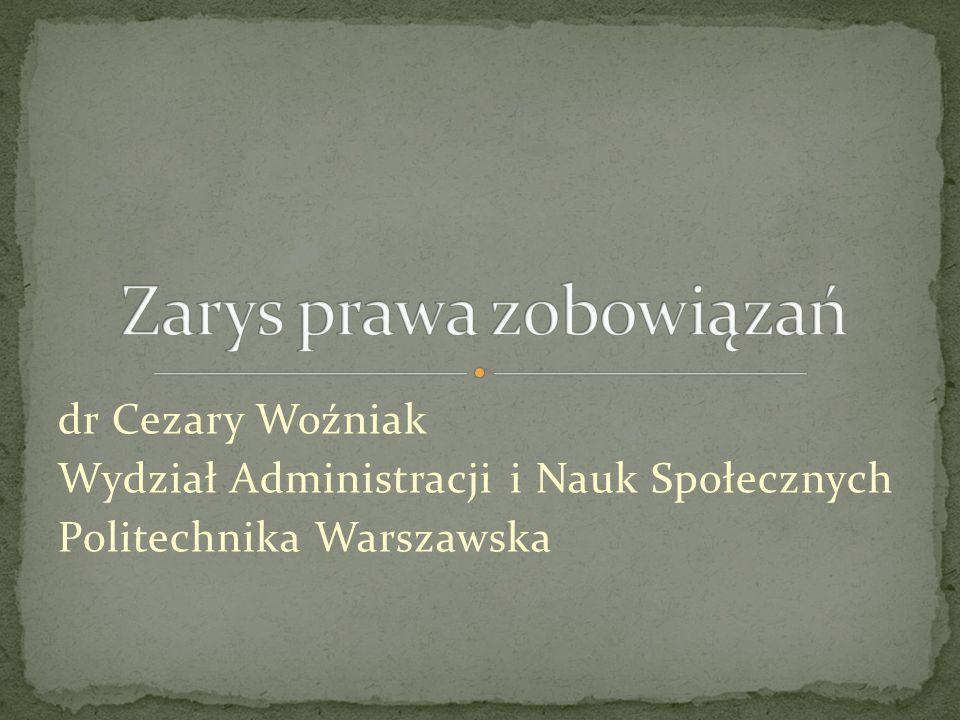 dr Cezary Woźniak Wydział Administracji i Nauk Społecznych Politechnika Warszawska