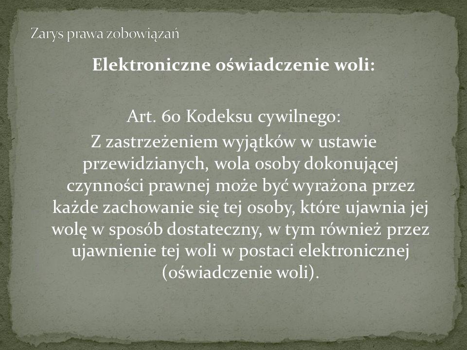 Elektroniczne oświadczenie woli: Art.