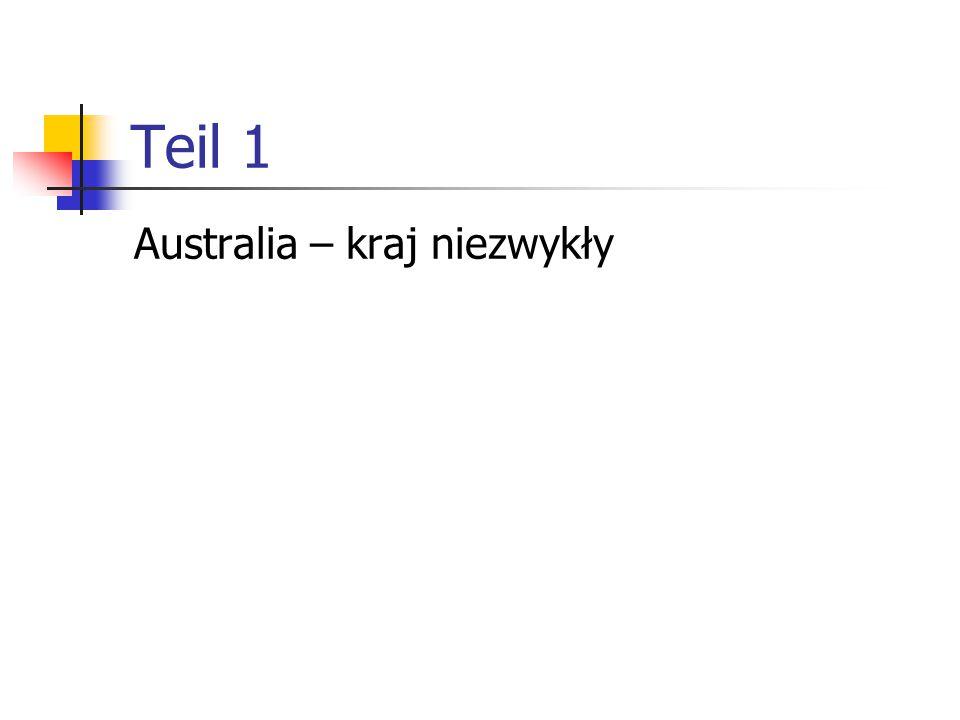 Teil 1 Australia – kraj niezwykły