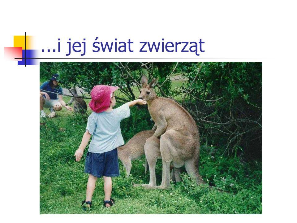 ...i jej świat zwierząt