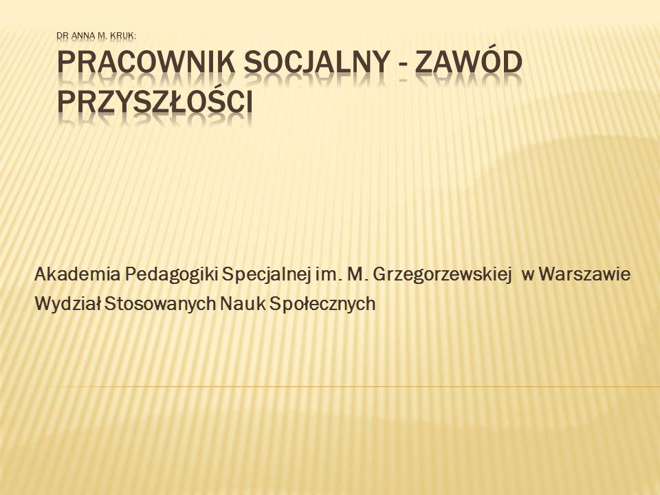  Zalety kształcenia w APS na kierunku praca socjalna:  Kształcenie przyjazne studentowi;  Plan studiów w pełni dostosowany do wymagań przyszłej pracy, zgodny z europejskimi standardami kształcenia;  Kompetentni wykładowcy, jedni z najlepszych w Polsce, znający pracę socjalną z punktu widzenia wielu przydatnych obszarów;