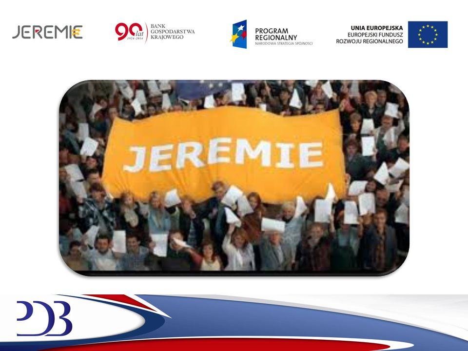 Inicjatywa JEREMIE JEREMIE – Joint European Resources for Micro – to Medium Enterprises JEREMIE to inicjatywa, która powołana została w 2007 roku przez Komisję Europejską i Europejski Bank Inwestycyjny.