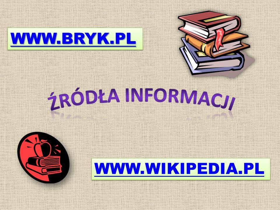 WWW.BRYK.PL WWW.WIKIPEDIA.PL