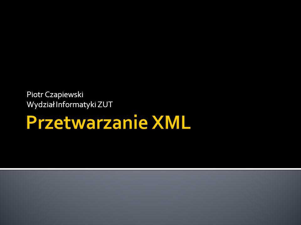Piotr Czapiewski Wydział Informatyki ZUT