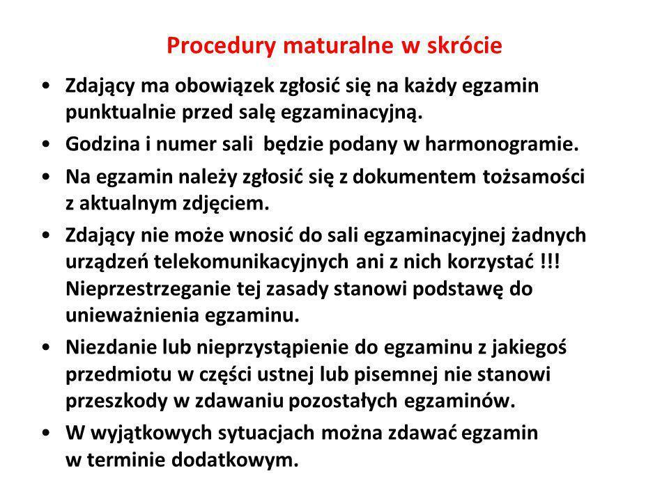 Zdający ma obowiązek zgłosić się na każdy egzamin punktualnie przed salę egzaminacyjną.