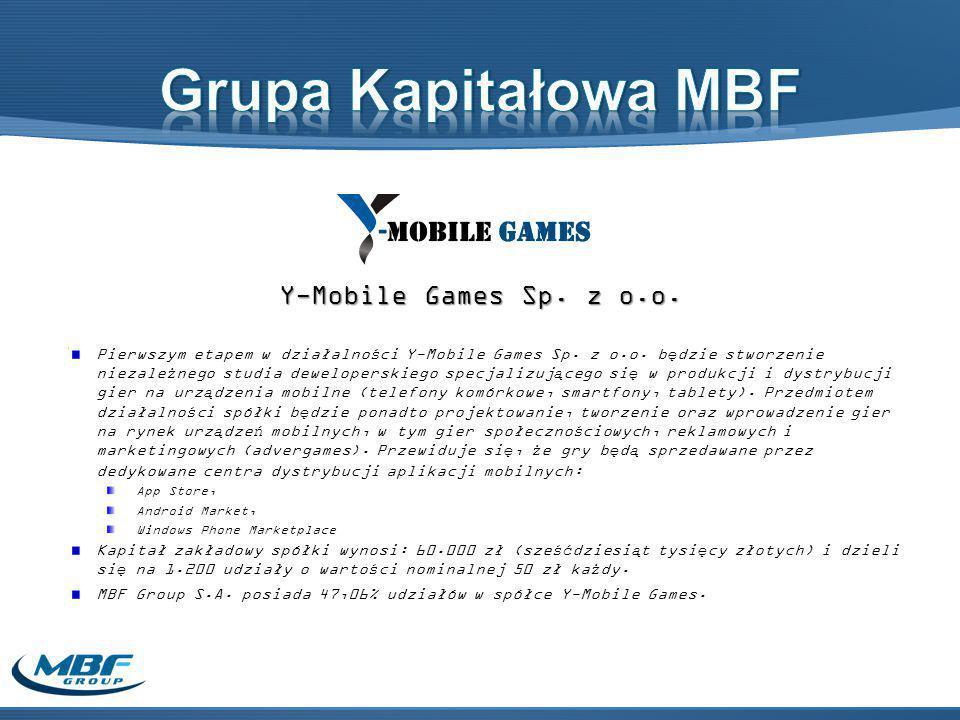 Y-Mobile Games Sp. z o.o. Pierwszym etapem w działalności Y-Mobile Games Sp.