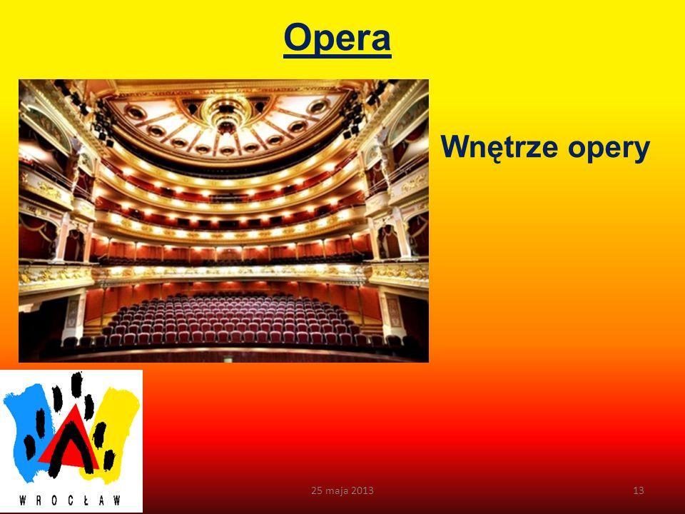 Opera Budynek dawnego teatru miejskiego zrealizował Karl Ferdinand Langhans w latach 1837-1841.