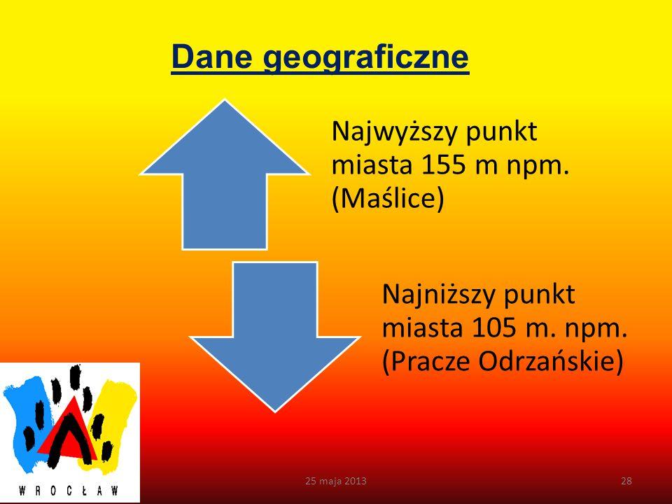 Dane geograficzne cd. 25 maja 201327 tereny komunikacyjne 24,48 km2 wody: 10,07 km2 lasy i zadrzewienia: 16,5 km2 nieużytki: 3,9 km2 rozciągłość wsch.