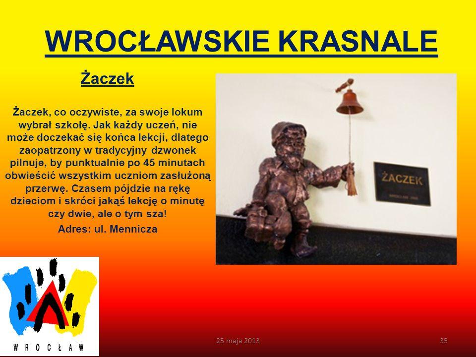 WROCŁAWSKIE KRASNALE Syzyfki Gdyby urządzić konkurs na najpopularniejsze krasnale we Wrocławiu, Syzyfki z pewnością znalazłyby się w pierwszej trójce