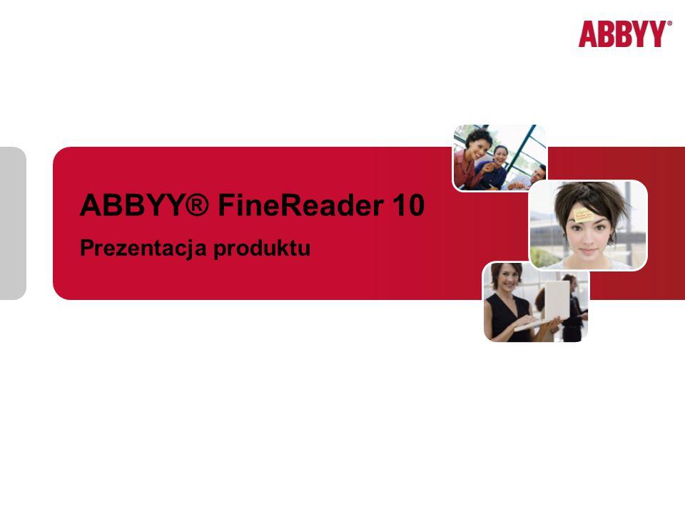 ABBYY® FineReader 10 Prezentacja produktu