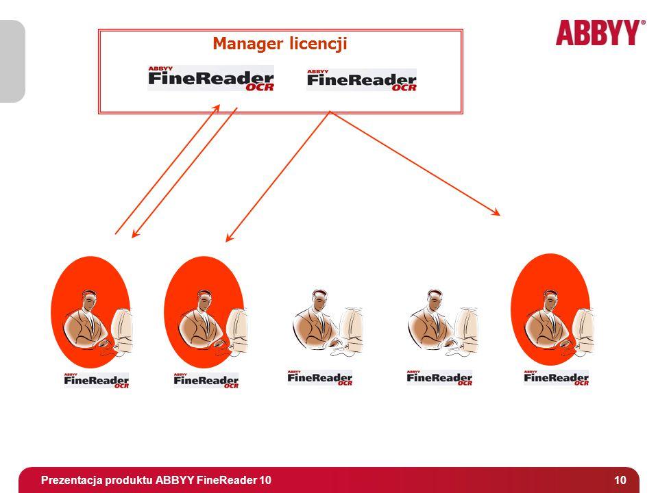 Tytuł i osoba prowadząca Manager licencji Prezentacja produktu ABBYY FineReader 10 10