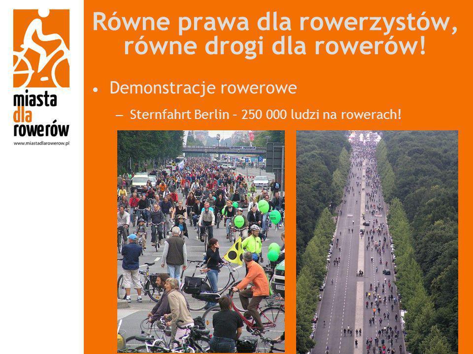 Równe prawa dla rowerzystów, równe drogi dla rowerów! Demonstracje rowerowe – Sternfahrt Berlin – 250 000 ludzi na rowerach!