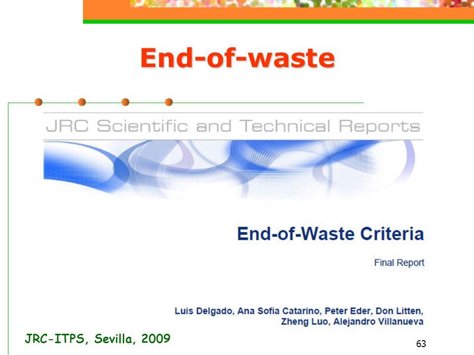 63 End-of-waste JRC-ITPS, Sevilla, 2009