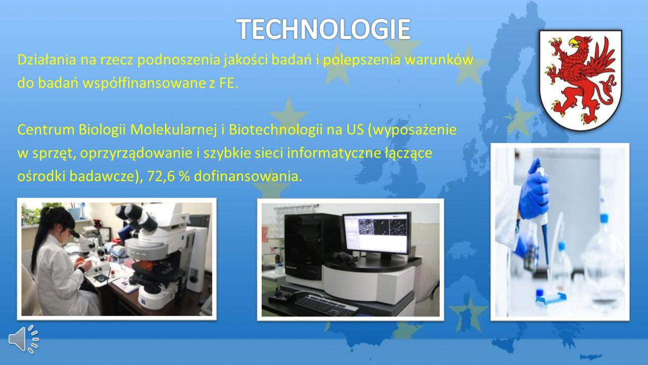 Działania na rzecz podnoszenia jakości badań i polepszenia warunków do badań współfinansowane z FE. Centrum Biologii Molekularnej i Biotechnologii na