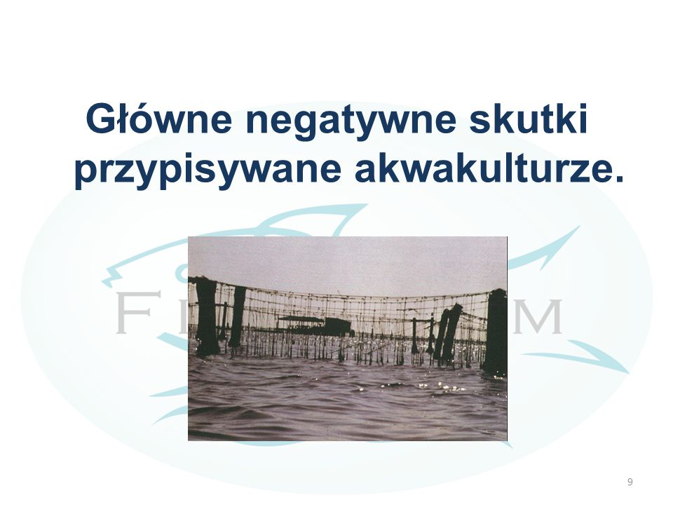 LINKi dla Kursu -10 http://www.fao.org/fishery/topic/14894/en http://ec.europa.eu/fisheries/cfp/aquaculture/index_e n.htm http://ec.europa.eu/fisheries/cfp/aquaculture/index_e n.htm World Aquaculture: Environmental Impacts and Troubleshooting Alternatives, Marcel Martinez- Porchas and Luis R.