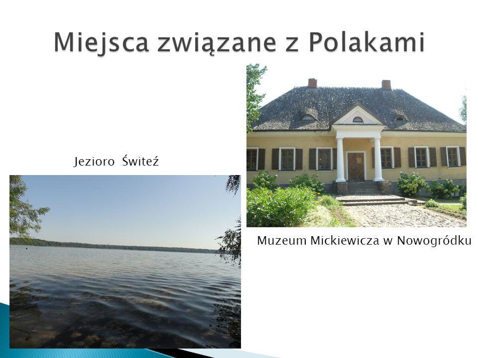 Muzeum Mickiewicza w Nowogródku Jezioro Świteź