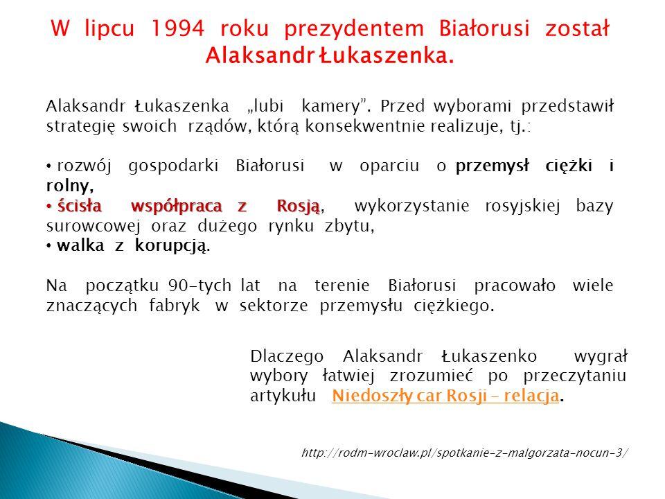 """W lipcu 1994 roku prezydentem Białorusi został Alaksandr Łukaszenka. Alaksandr Łukaszenka """"lubi kamery"""". Przed wyborami przedstawił strategię swoich r"""