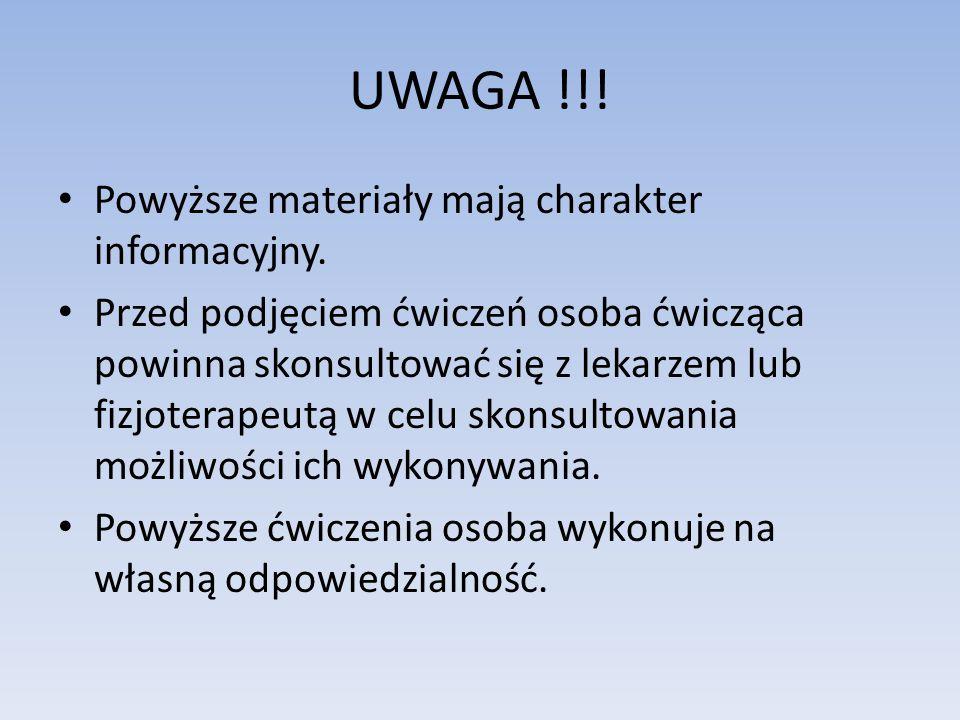 UWAGA !!.Powyższe materiały mają charakter informacyjny.