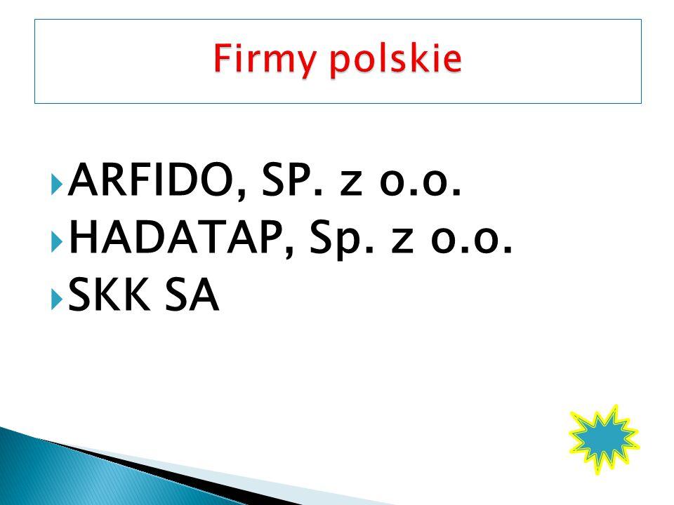  ARFIDO, SP. z o.o.  HADATAP, Sp. z o.o.  SKK SA
