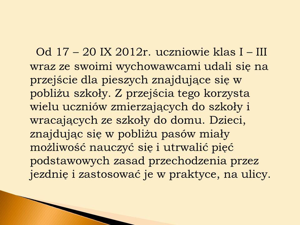 Od 17 – 20 IX 2012r.