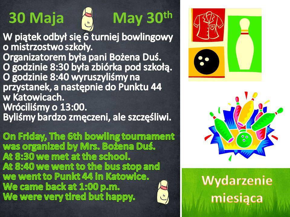 30 Maja May 30 th