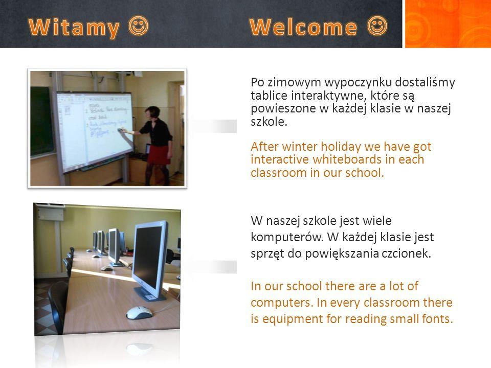 Po zimowym wypoczynku dostaliśmy tablice interaktywne, które są powieszone w każdej klasie w naszej szkole.