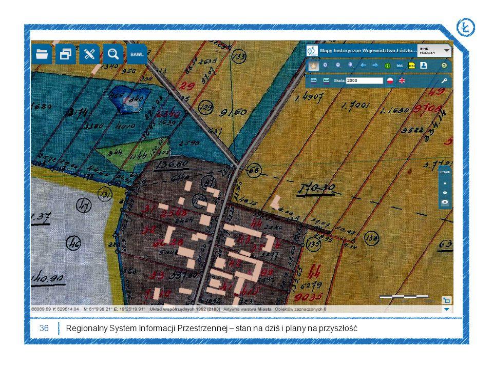 36Regionalny System Informacji Przestrzennej – stan na dziś i plany na przyszłość