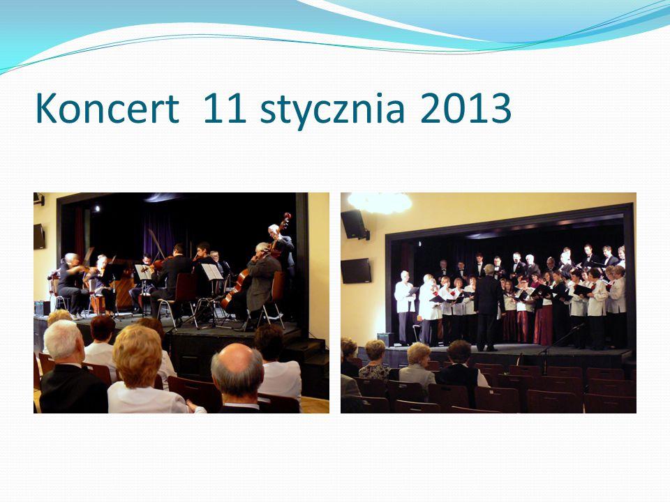 Koncert 11 stycznia 2013