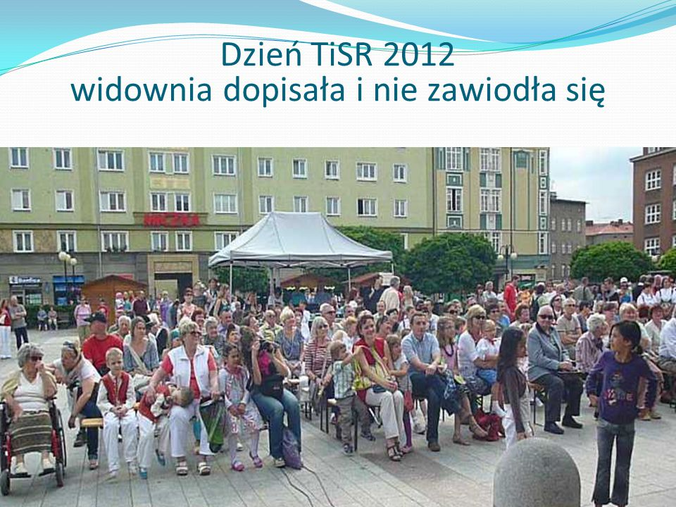 Dzień TiSR 2012 widownia dopisała i nie zawiodła się