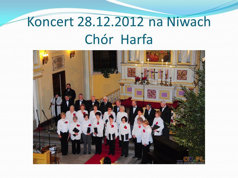 Koncert 28.12.2012 na Niwach Chór Harfa