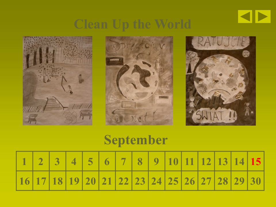 Clean Up the World September 123456789101112131415 161718192021222324252627282930